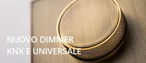 Nuovi Dimmer KNX e Universale